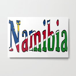 Namibia Font with Namibian Flag Metal Print