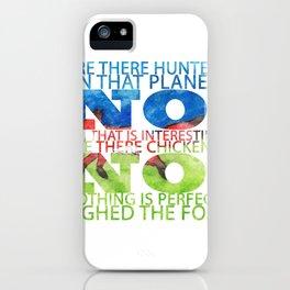 The Fox Said iPhone Case