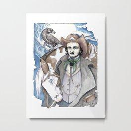 Edgar Allan Cowpoke Metal Print