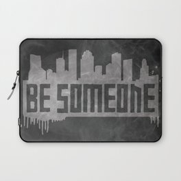 Be Someone - HTX  Laptop Sleeve