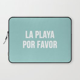 La Playa Por Favor Laptop Sleeve