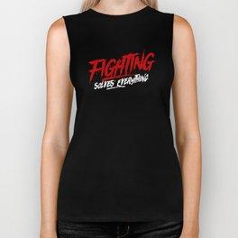 Fighting Solves Everything Tshirt Biker Tank