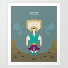 I Fight With Words, Human! Art Print