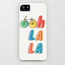 Ohh la la iPhone Case
