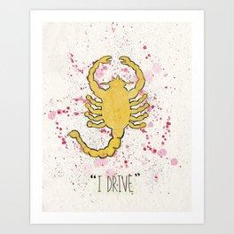 """""""i drive."""" Art Print"""