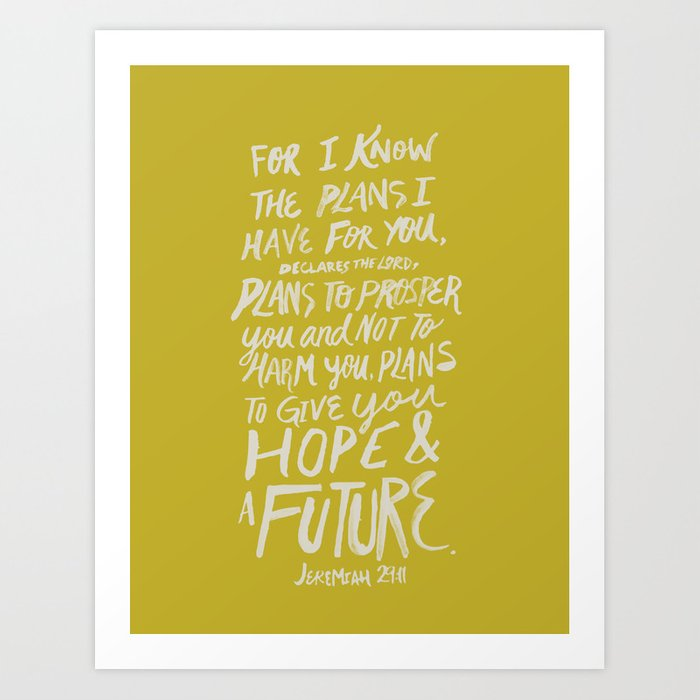 Jeremiah 29 11 X Mustard Art Print By Annointedhome Society6