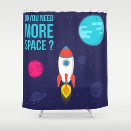 Do you need more Space? Shower Curtain