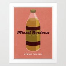 Mixed Reviews - A Menace to Society Art Print