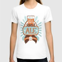 ale giorgini T-shirts featuring All Hail Real Ale by Kerry Hyndman
