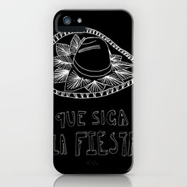 """Que Siga La Fiesta"" iPhone Case"