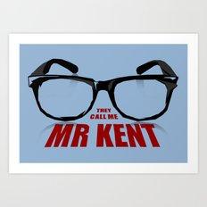 Mr Kent Art Print