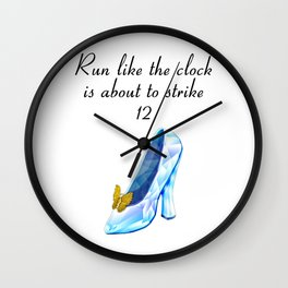 Run like the clock is about to strike 12 Wall Clock