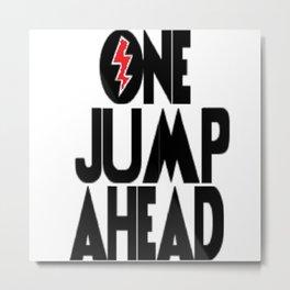 One Jump Ahead Metal Print