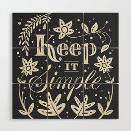 Keep it Simple Wood Wall Art