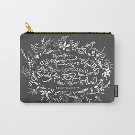 The New Creation- 2 Corinthians 5:17 Carry-All Pouch