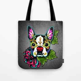Boston Terrier in Black - Day of the Dead Sugar Skull Dog Tote Bag