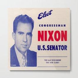 Vintage poster - Richard Nixon for Senate Metal Print