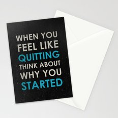 When you feel like quitting - Motivational print Stationery Cards