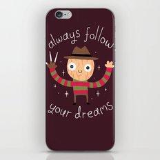 Always Follow Your Dreams iPhone & iPod Skin