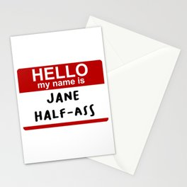 Hello my name is Jane Half-Ass Stationery Cards