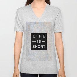 Marble Motto Life is Short Unisex V-Neck