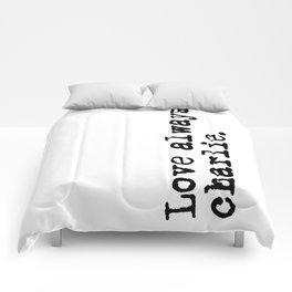 Love always, charlie. (Version 2, in black) Comforters
