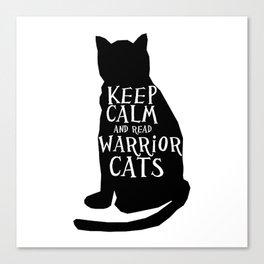 Keep Calm Warrior Cats Canvas Print