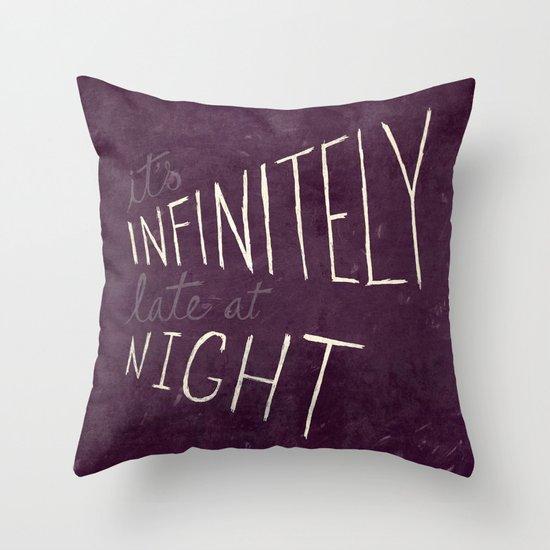 Infinitely Late at Night Throw Pillow