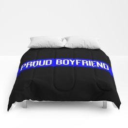 Police: Proud Boyfriend (Thin Blue Line) Comforters