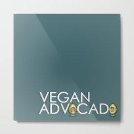 Vegan Advocado (Advocate of Veganism) Metal Print