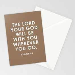 The Lord Your God Will Be With You Wherever You Go. Joshua 1:9 Stationery Cards
