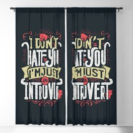 I don't hate you I'm just an introvert Blackout Curtain