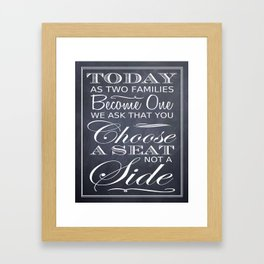 Choose a Seat, Not a Side! Chalkboard Typography Framed Art Print