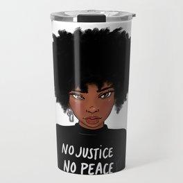 No Justice No Peace Travel Mug