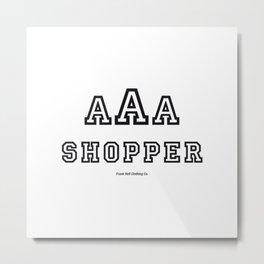 Triple-A Shopper – White Metal Print