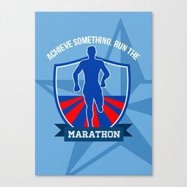 Run Marathon Achieve Something Poster Canvas Print