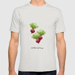 Let The Beet Drop T-shirt