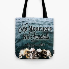 No Mourners - Black Tote Bag