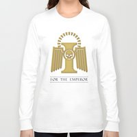 warhammer Long Sleeve T-shirts featuring For the Emperor by Imperial Diet