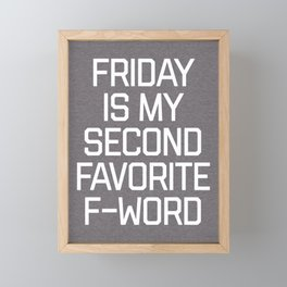 Favorite F-Word Funny Quote Framed Mini Art Print