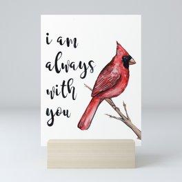 I Am Always With You, Cardinal Mini Art Print