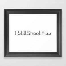I Still Shoot Film - 1line Framed Art Print