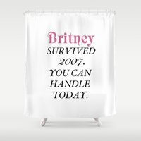 britney spears Shower Curtains featuring Britney Survived, Britney. by eriicms