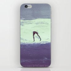 IT'S ALWAYS BETTER UNDER WATER iPhone & iPod Skin