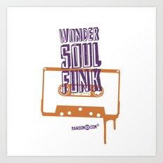 Wonder Soul Funk Art Print