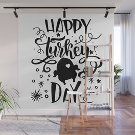 Happy Turkey Day Thanksgiving Wall Mural