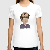woody allen T-shirts featuring Woody Allen by Pixel Faces