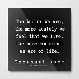 12  | Immanuel Kant Quotes| 191103 Metal Print