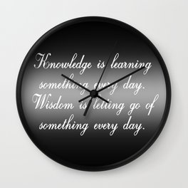 Knowledge is Learning Something Wall Clock