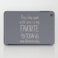"""winnie the pooh iPad Cases featuring  Winnie the Pooh quote  """"FAVORITE""""  by SimpleSerene"""